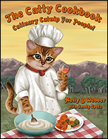 The Catty Cookbook ~ Culinary Catnip for People!